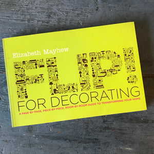 Flip! for Decorating - Elizabeth Mayhew - 2009