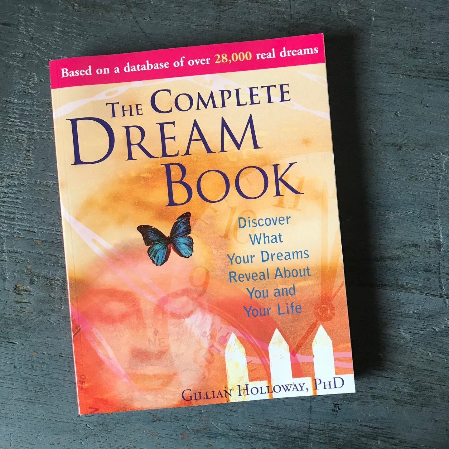 The Complete Dream Book - Gillian Holloway PhD - 2006