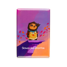 "Load image into Gallery viewer, Slothy Slowpoke-ahontas Magnet (2"" x 3"")"