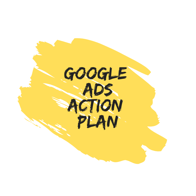 Google Ads Action Plan