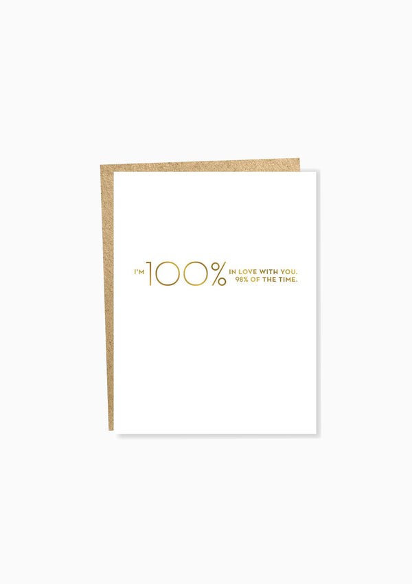 Love: 100% Greeting Card