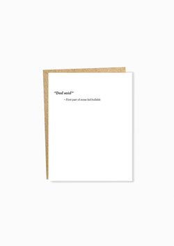Almost Famous: Dad Said Greeting Card