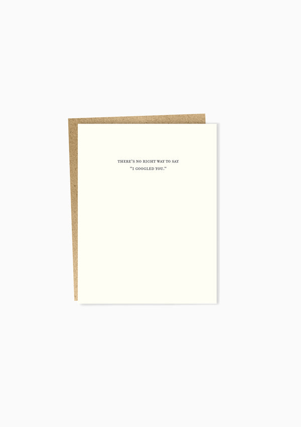 Mild Confessions: I Googled You Greeting Card