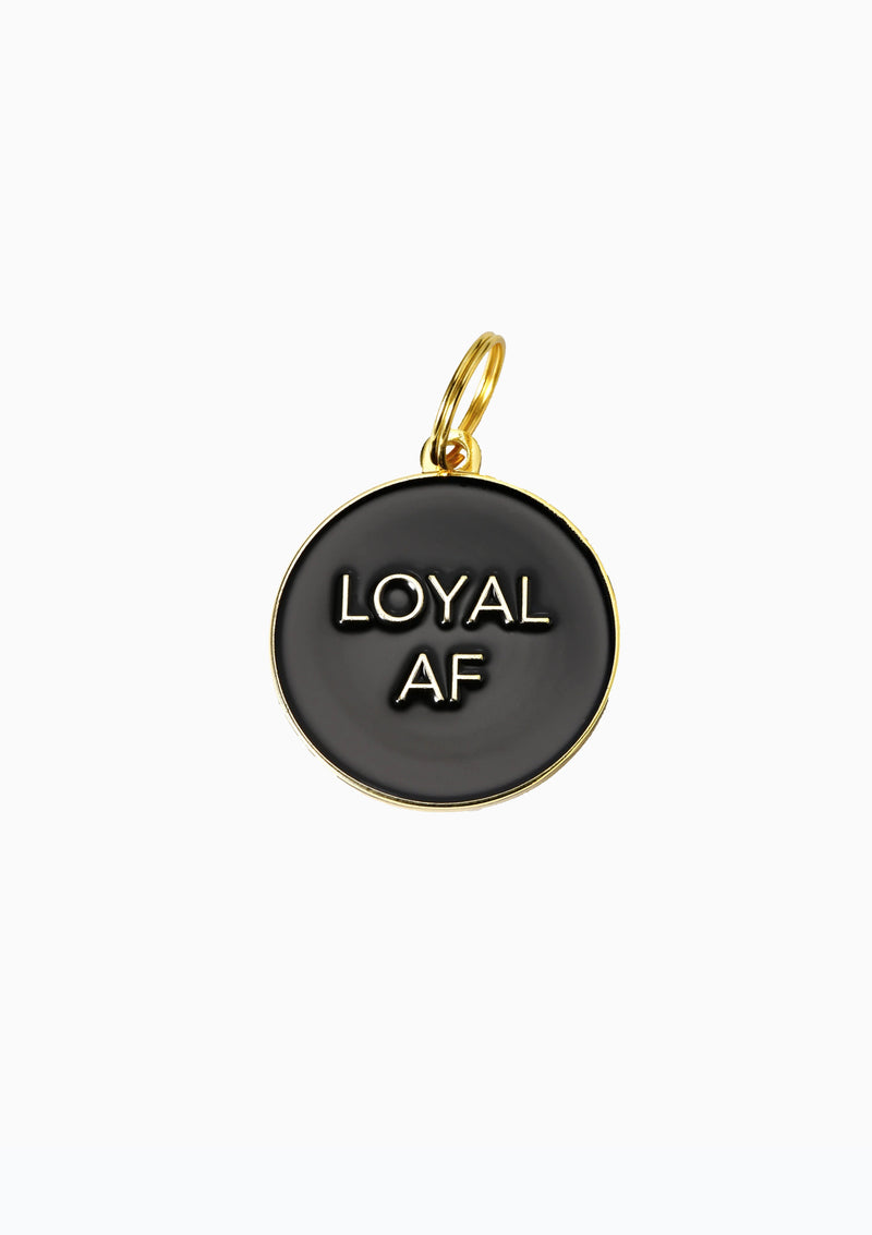 Loyal AF Dog Tag Black