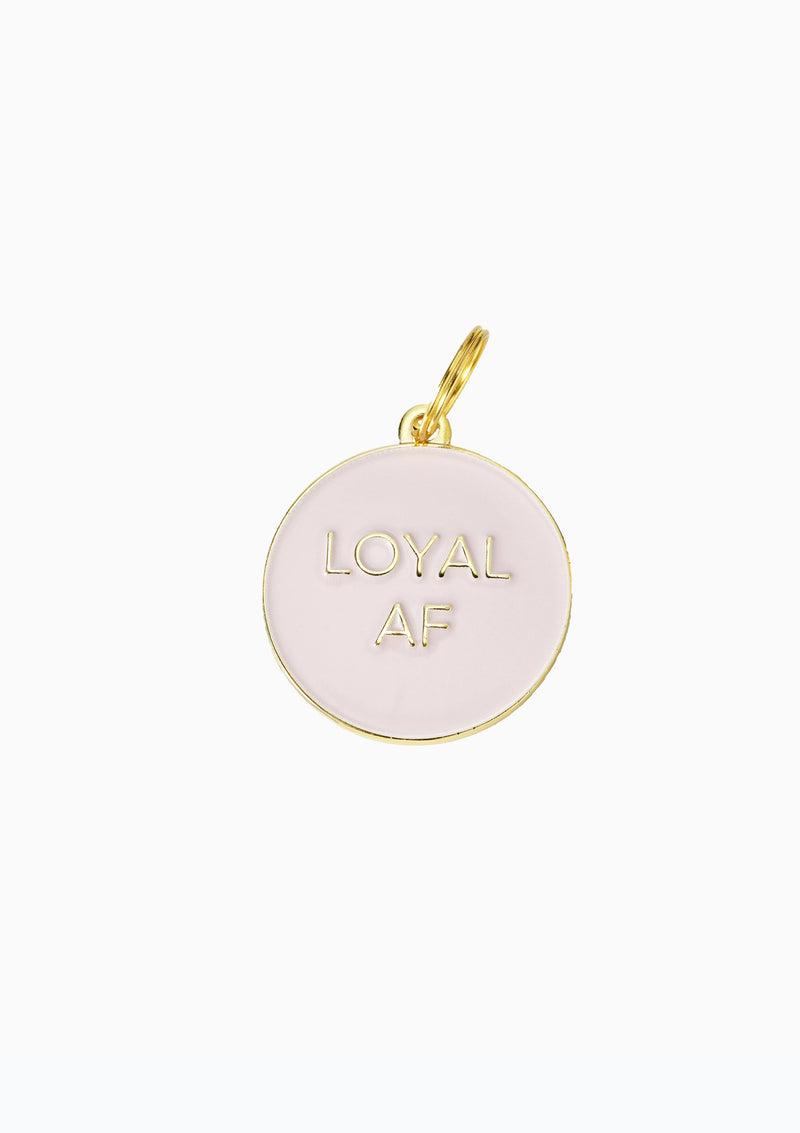 Loyal AF Dog Tag Pink