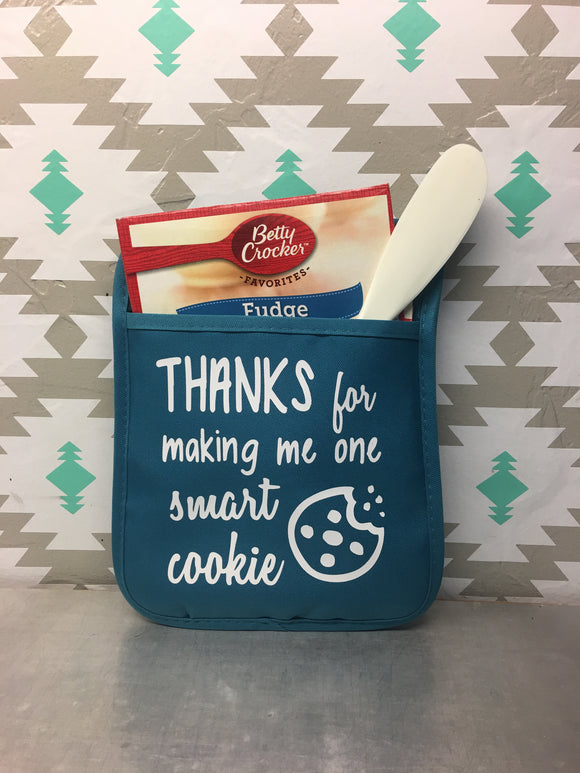 Thanks for making me one Smart Cookie - Oven Mitt - Teacher Gift