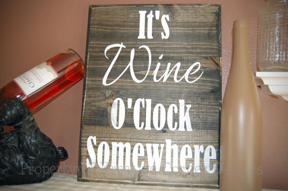 It's Wine O'Clock Somewhere Vinyl Decal