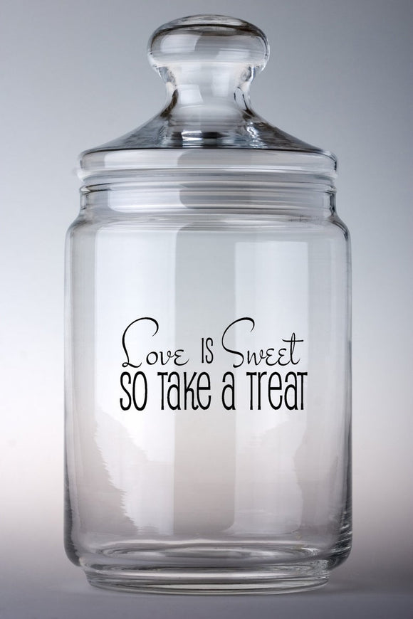 Love is Sweet So Take A Treat-Vinyl Decals