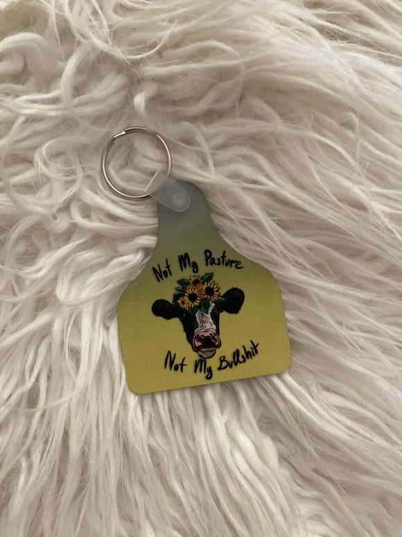Not My Pasture Not My Bullshit Aluminum Cow Tag Keychain