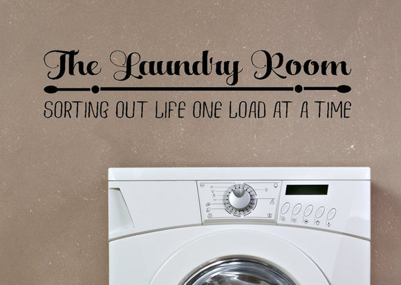 The Laundry Room Sorting Out Life One Load At a Time Vinyl Decal