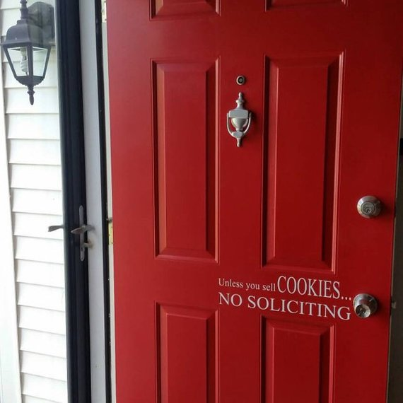 Unless You Sell Cookies....No Soliciting Door Decal