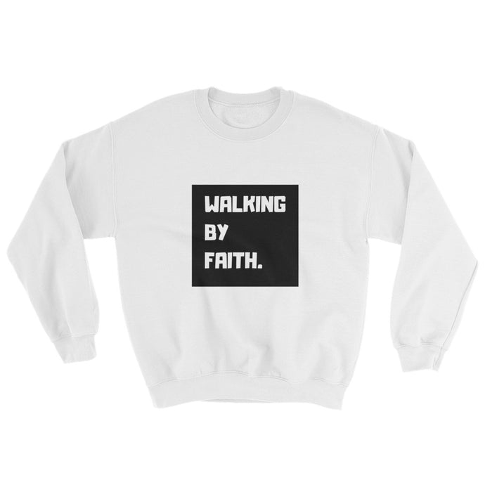 Walking By Faith Unisex Sweatshirt (White)