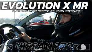 EVOLUTION X MR vs Nissan 370z at Cecil County Dragway