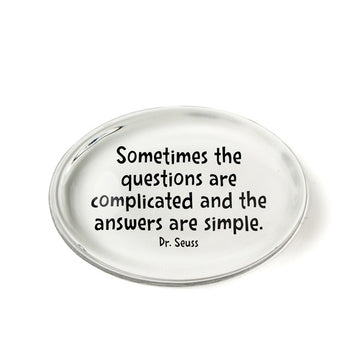 Sometimes the Questions Paperweight