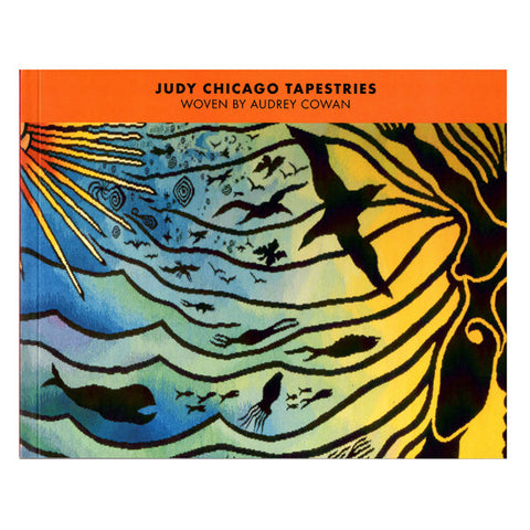 Judy Chicago Tapestries Woven by Audrey Cowan