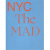 NYC Makers: The MAD Biennial