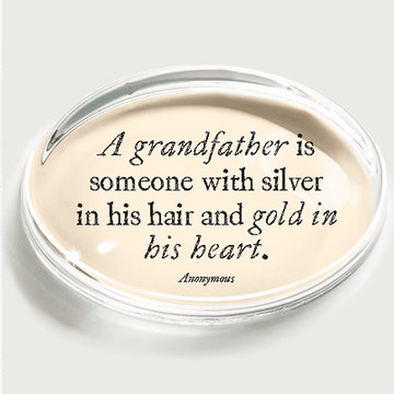 A Grandfather Is Someone With Silver Crystal Paperweight