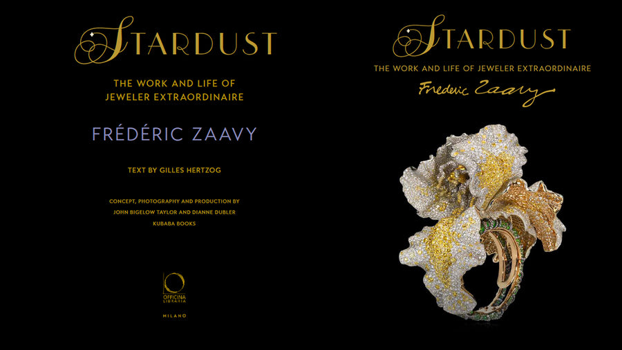 Stardust: The Work and Life of Jeweler Extraordinaire Frédéric Zaavy