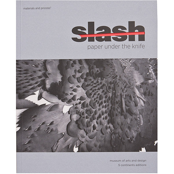 Slash: Paper Under the Knife
