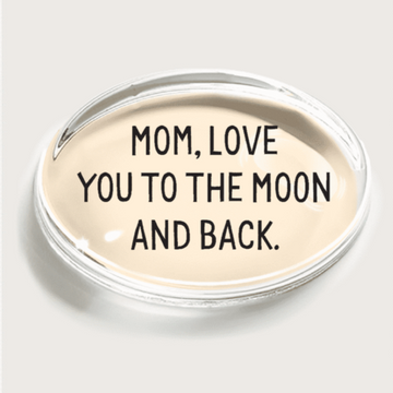 Mom, Love you to the moon Crystal Paperweight