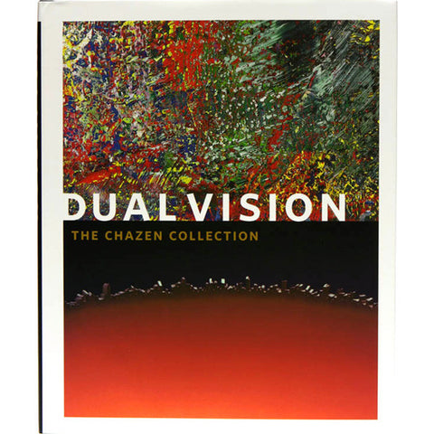 Dual Vision: The Chazen Collection