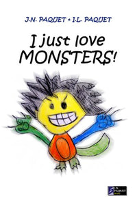 I Just Love MONSTERS! (eBook)