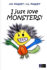 I Just Love MONSTERS!