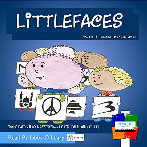 Littlefaces: Something Bad Happened. Let's Talk About It!
