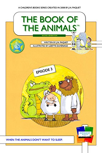 The Book of The Animals - Episode 3 [Second Generation]: When the animals don't want to sleep.