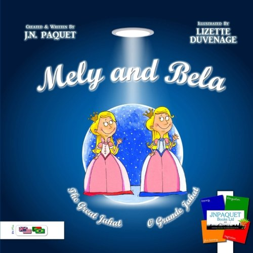 Mely and Bela - The Great Jahat (Bilingual English-Portuguese)