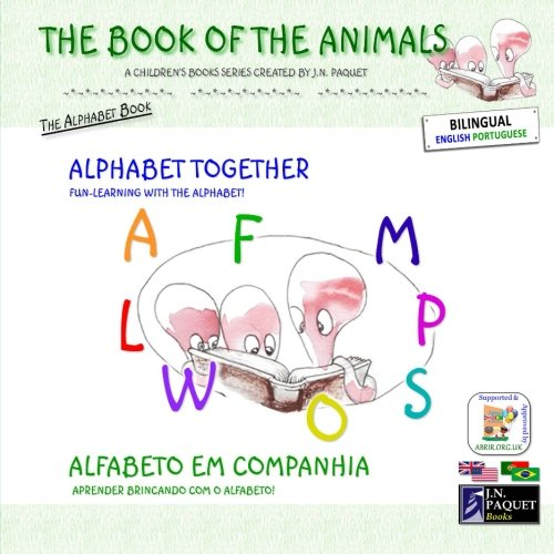 The Book of The Animals - Alphabet Together (English-Portuguese)
