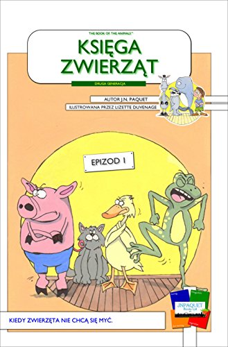 The Book of The Animals - Episode 1 [Second Generation/Polish]: When the animals don't want to wash.