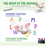The Book of The Animals - Alphabet Together (English-French)