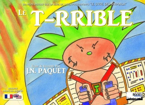 The T-RRIBLE (French-English - Le T-RRIBLE)