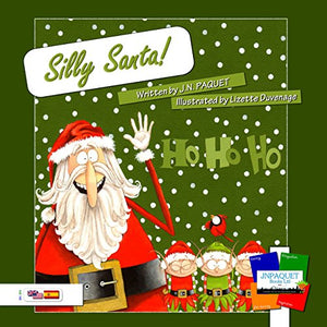 Silly Santa! (Bilingual English-Spanish)