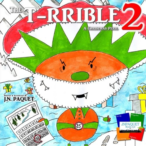 The T-RRIBLE 2: A Christmas Peril