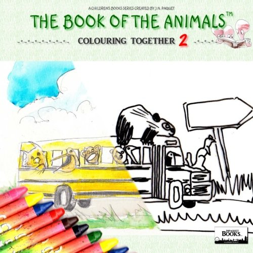 The Book of The Animals - Colouring Together [Volume 2]