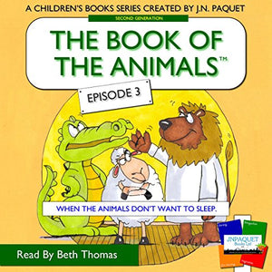 The Book of the Animals - Episode 3 (When the Animals Don't Want to Sleep)