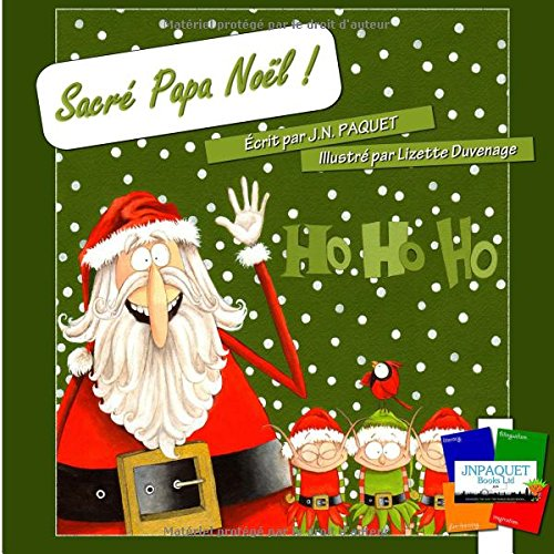 Sacré Papa Noël ! (French Edition)