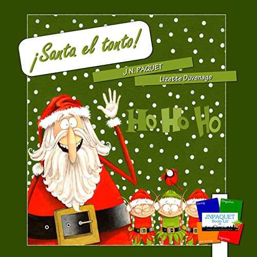 ¡Santa el tonto! (Spanish Edition)