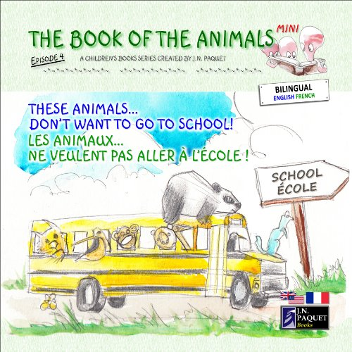 The Book of The Animals - Mini - Episode 4 (Bilingual English-French)