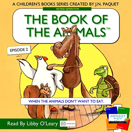 The Book of the Animals, Episode 2: When the Animals Don't Want to Eat.