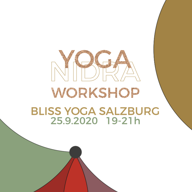 Yoga Nidra Workshop Salzburg / Bliss Yoga 25.9.2020