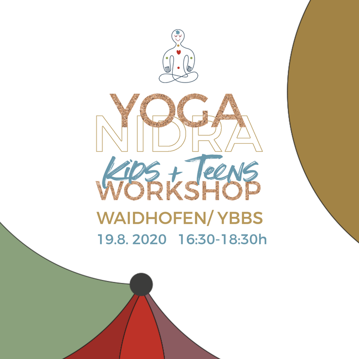 Yoga Nidra Kids and Teens Waidhofen an der Ybbs / Praxis Sykora 19.8.2020