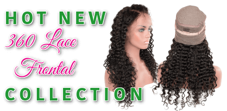 Hot new 360 Lace Frontal Collection