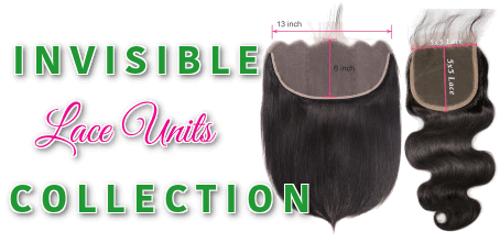 Invisible lace units collection