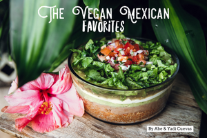 The Vegan Mexican Favorites eBook