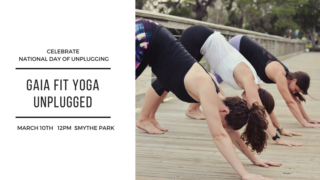 Unplug with Gaia Fit Yoga