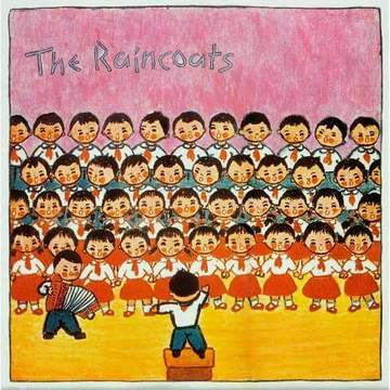 The Raincoats, S/T