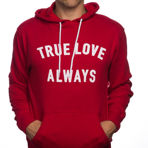 True Love Always Unisex Hooded Sweatshirt